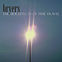 Bryers | The Side Effects of Time Travel