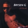 Brysen G: Grown