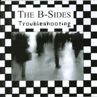 The B-Sides | Troubleshooting