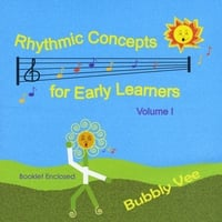 Bubbly Vee | Rhythmic Concepts for Early Learners Volume 1