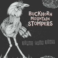 Buckhorn Mountain Stompers | Strut Your Stuff