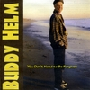 Buddy Helm: You Don