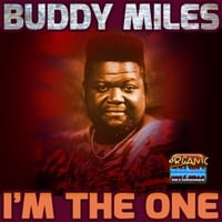 Buddy Miles | I'm the One