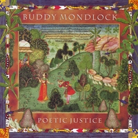 Buddy Mondlock | Poetic Justice