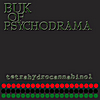 Buk of Psychodrama: Tetrahydrocannabinol