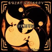 Bulat Gafarov: Harmony