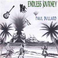 Paul Bullard: Endless Journey