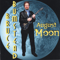 Bruce Bumstead | August Moon