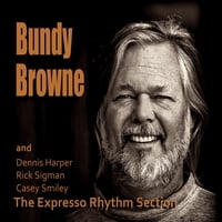 Bundy Browne & The Expresso Rhythm Section | Bundy Browne & The Expresso Rhythm Section