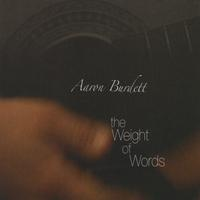 Aaron Burdett | The Weight of Words