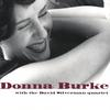 Donna Burke and the David Silverman Quartet: Donna Burke with the David Silverman Quartet