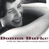 Donna Burke and the David Silverman Quartet: Donna Burke with the David Silverman Quartet