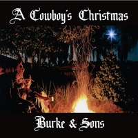Burke & Sons | A Cowboy's Christmas