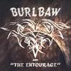 """AARON BURLBAW: Burlbaw And """"The Entourage''"""