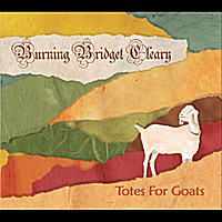 Burning Bridget Cleary: Totes for Goats