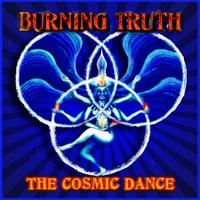 Burning Truth : The Cosmic Dance