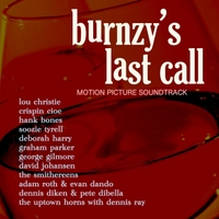 Various Artist | Burnzy's Last Call (Original Motion Picture Soundtrack)