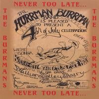 The Burrmans | Never Too Late...
