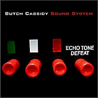 Butch Cassidy Sound System | Echo Tone Defeat
