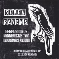 K. Sean Buvala | Seven Ravens: Unvarnished Tales from the Brothers Grimm