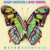 Bobby Whitlock & CoCo Carmel: Metamorphosis