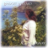 Bridget Willard | Come Away