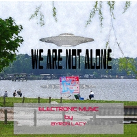 Byron Lacy | We Are Not Alone