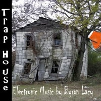 Byron Lacy | Trap House