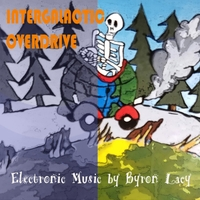 Byron Lacy | Intergalactic Overdrive