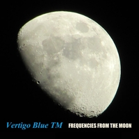 Vertigo Blue TM | Frequencies from the Moon