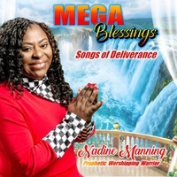 Nadine Manning | Mega Blessings: Songs of Deliverance | CD