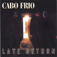 Cabo Frio | Late Return
