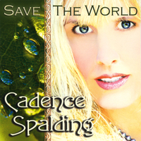 Cadence Spalding | Save The World