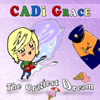Cadi Grace | The Craziest Dream