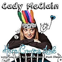 Cady McClain | Here Comes Love