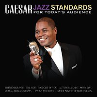 Caesar | Jazz Standards for Today's Audience