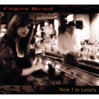 Cages Bend | Now I'm Lonely