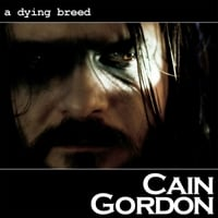 Cain Gordon | A Dying Breed