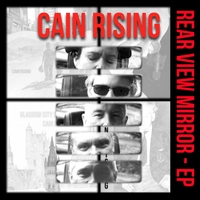 Cain Rising | Rear View Mirror - EP