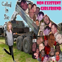 Called in Sic | Non Existent Girlfriend