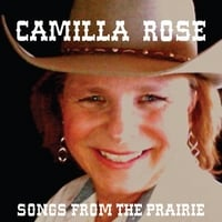 Camilla Rose: Songs from the Prairie