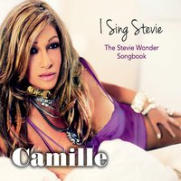 Camille | I Sing Stevie: The Stevie Wonder Songbook