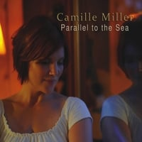 Camille Miller: Parallel to the Sea