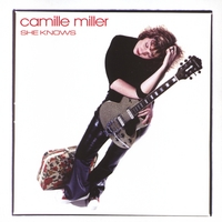 Camille Miller: She Knows