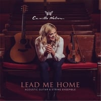 Camille Nelson | Lead Me Home