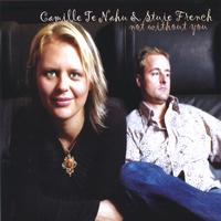 Camille Te Nahu and Stuie French | Not Without You