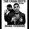 The Camm Boys: Bigger, Stronger (feat. Kid Bre)