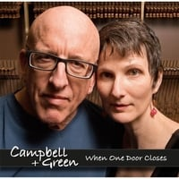 Campbell + Green | When One Door Closes
