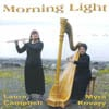 LAURA CAMPBELL AND MYRA KOVARY: Morning Light