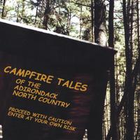 Various Artists | Campfire Tales of the Adirondack North Country